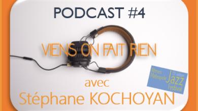 Photo de Émission#4 avec Stéphane Kochoyan