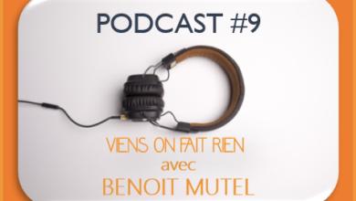 Photo de Émission #9 avec Benoit Mutel