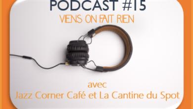 Photo de Émission #15 avec Jazz Corner Café et la Cantine du Spot